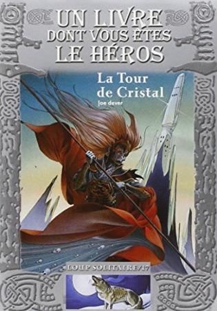 La Tour De Cristal Loup Solitaire 17 Viabooks