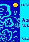 Haikus Vus en Vrai