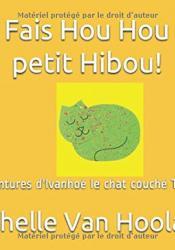 Fais Hou Hou petit Hibou!