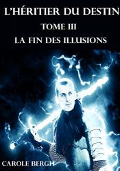 L'HÉRITIER DU DESTIN TOME III