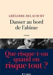 Danser au bord de l'abîme (Littérature française)