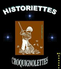 HISTORIETTES CROQUIGNOLETTES
