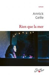 Rien que la mer - Rentrée littéraire La Grande Ourse 2016