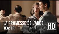La Promesse de l'Aube - Teaser officiel HD